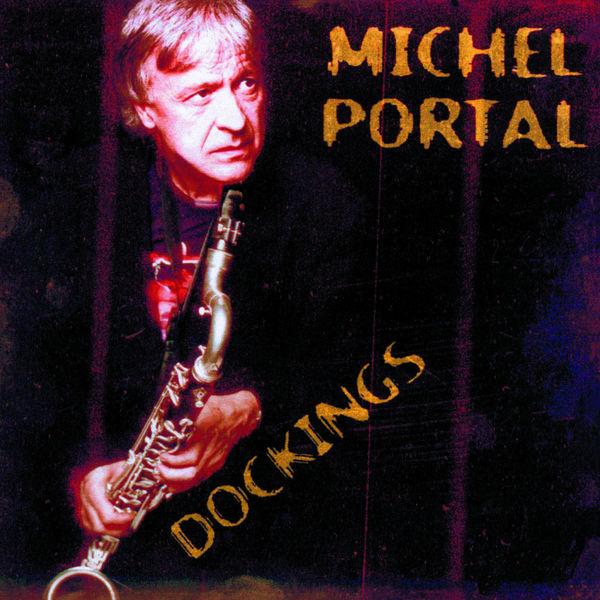 Michel Portal Dockings