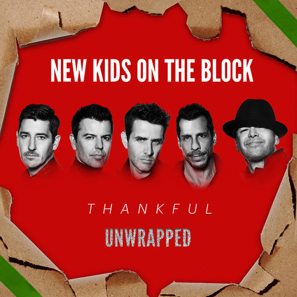 New Kids On The Block|Thankful (Unwrapped)