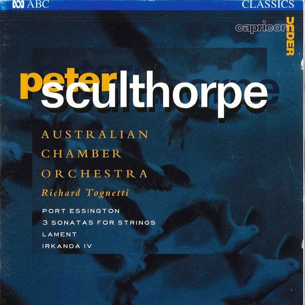 Australian Chamber Orchestra - Sculthorpe: Port Essington / 3 Sonatas For Strings / Lament / Irkanda IV