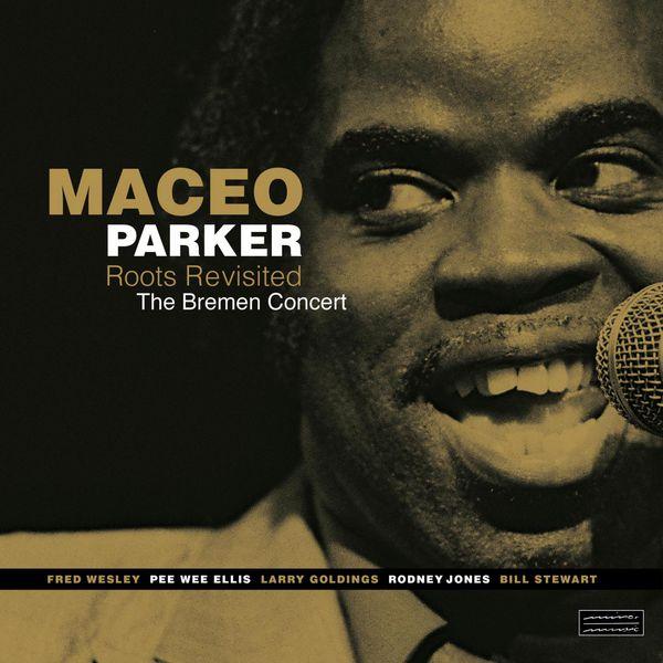Maceo Parker - The Bremen Concert - Audiophile Edition