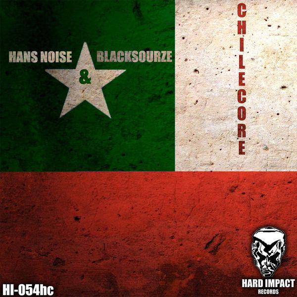 Hans Noise - Chilecore