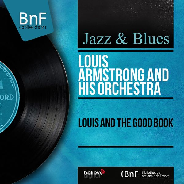 Louis Armstrong & The Dukes Of Dixieland - Louis and the Good Book (Mono Version)