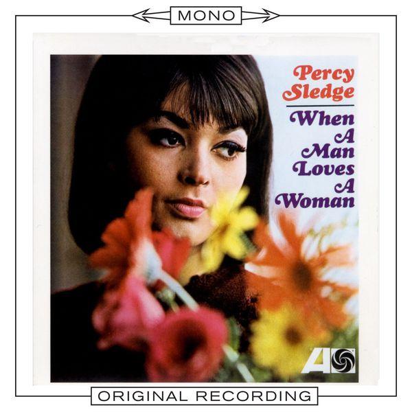 Percy Sledge|When a Man Loves a Woman  (Mono)