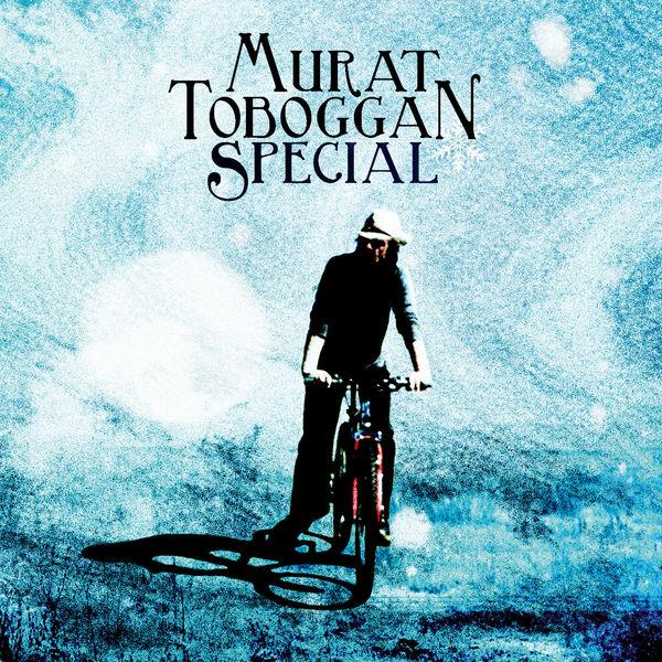 Jean-Louis Murat - Toboggan special