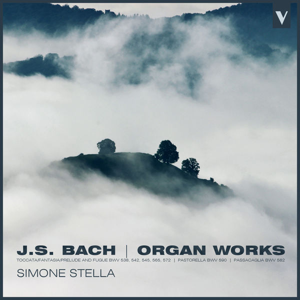 Simone Stella - J.S. Bach: Favourite Organ Works – Fantasia & Fugue, Prelude & Fugue, Pastorale and Others