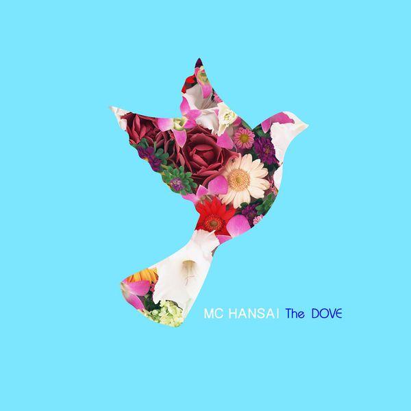 MC Hansai - The Dove
