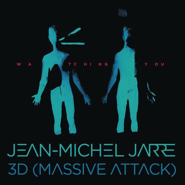 Jean Michel Jarre - Watching You