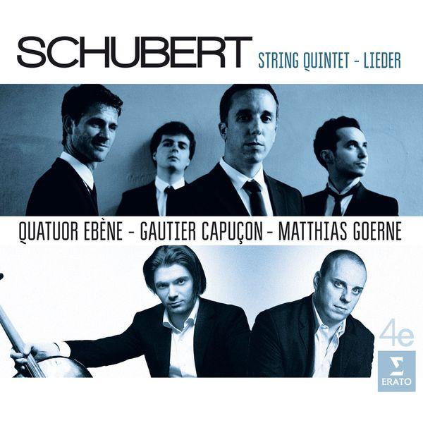 Quatuor Ébène - Schubert : String Quintet - Lieder