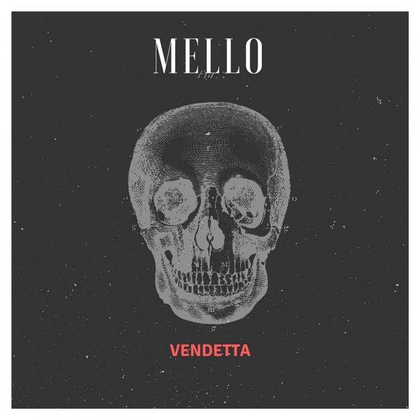Mello - Vendetta