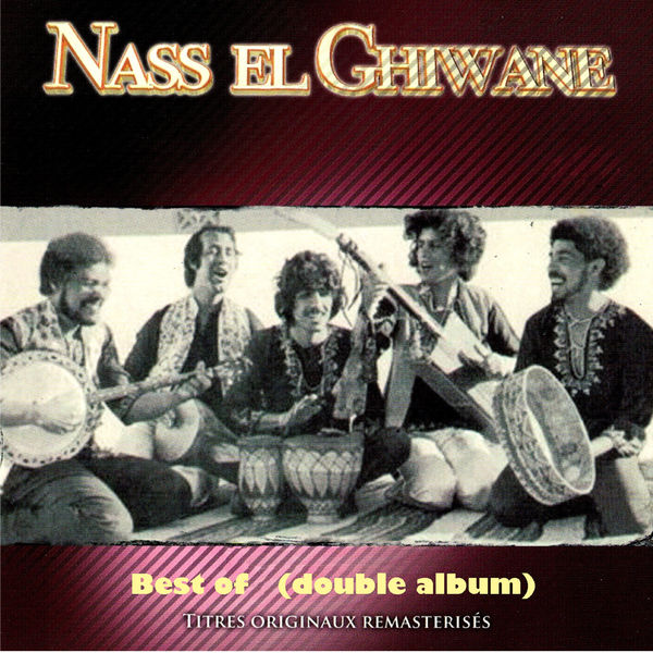 Nass el Ghiwane - Best of Nass El Ghiwane (Double album remasterisé)
