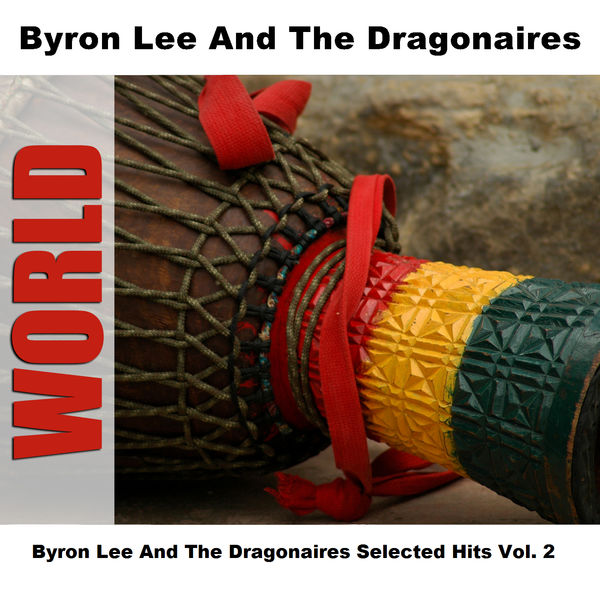 Byron Lee and The Dragonaires - Byron Lee And The Dragonaires Selected Hits Vol. 2