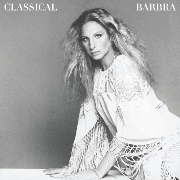 Barbra Streisand - Classical Barbra (Re-Mastered)