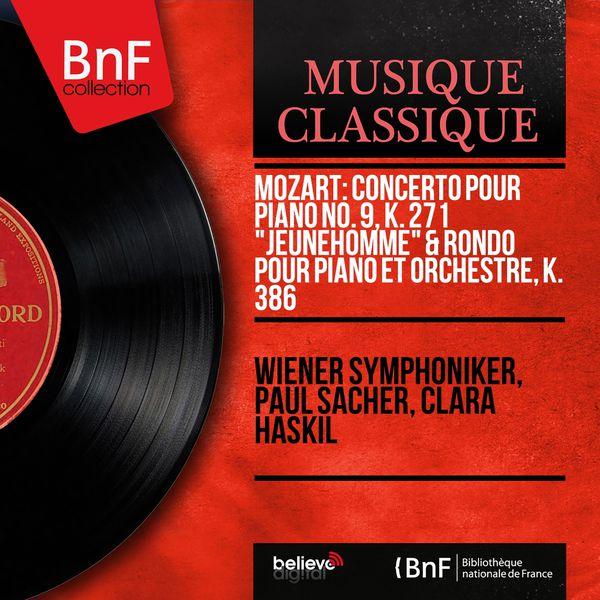 """Wiener Symphoniker - Mozart: Concerto pour piano No. 9, K. 271 """"Jeunehomme"""" & Rondo pour piano et orchestre, K. 386 (Mono Version)"""