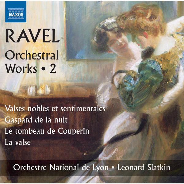 Leonard Slatkin - Ravel: Orchestral Works, Vol. 2
