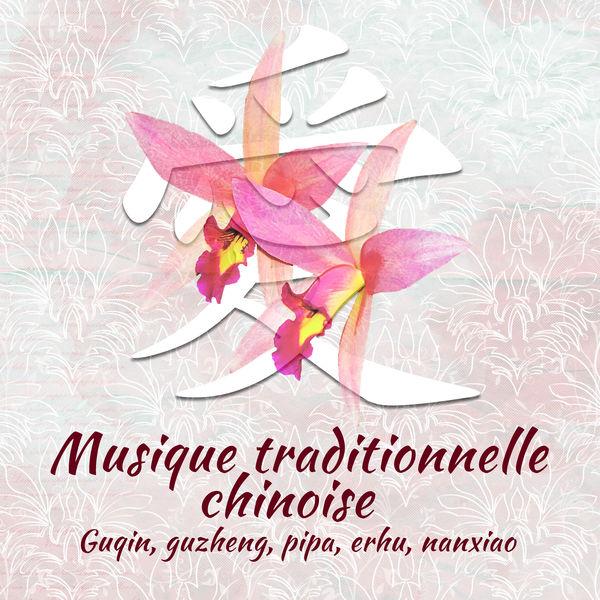 Zone de Détente - Musique traditionnelle chinoise – Guqin, guzheng, pipa, erhu, nanxiao, Puissance des mélodies orientales, Relax, yoga et sommeil