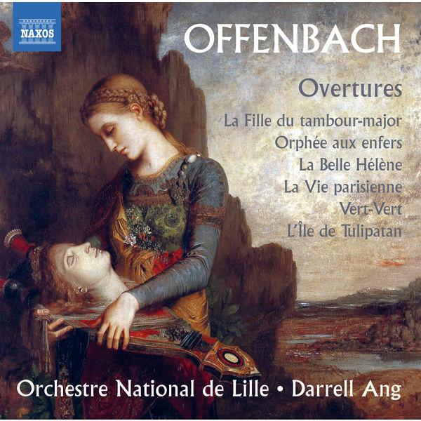 Orchestre National de Lille - Offenbach: Overtures