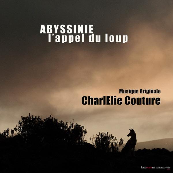 CharlElie Couture - Abyssinie, l'appel du loup (Musiques originales du film)