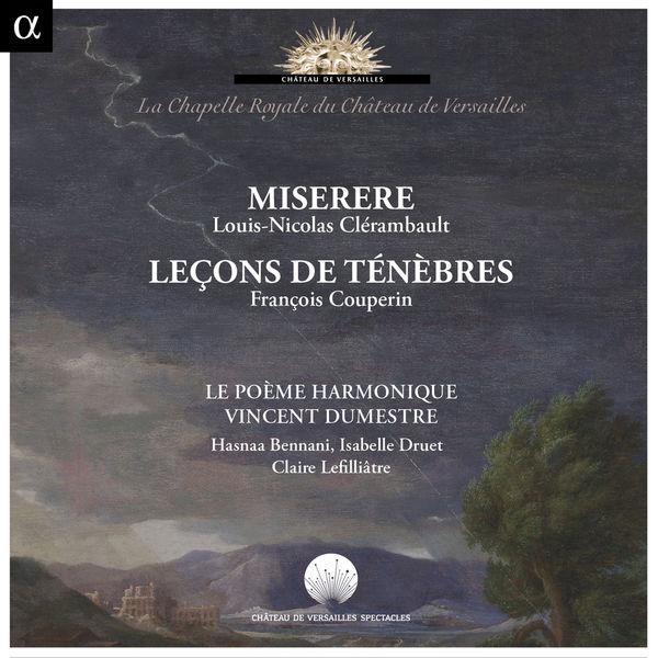 Vincent Dumestre - Clérambault: Miserere / Couperin : Leçons de ténèbres