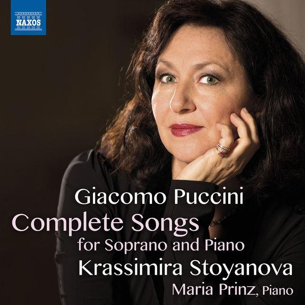 Krassimira Stoyanova - Puccini : Complete Songs for Soprano & Piano