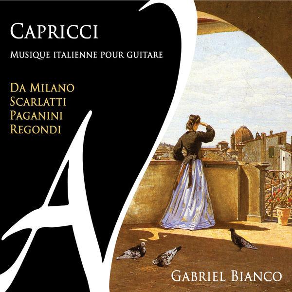Gabriel Bianco - Capricci - Musique italienne pour guitare