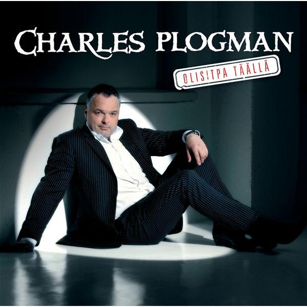Charles Plogman - Olisitpa täällä