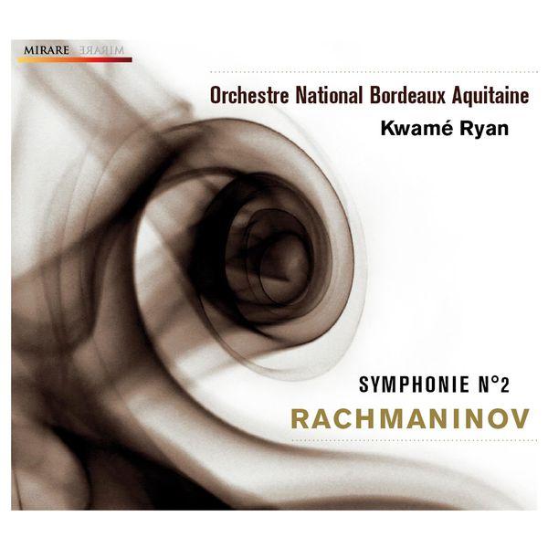 Kwamé Ryan - Rachmaninov: Symphonie n°2 op.27