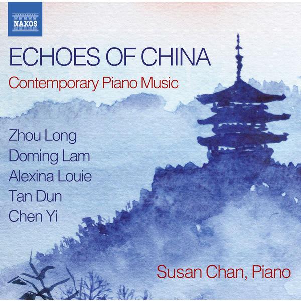 Susan Chan - Echoes of China
