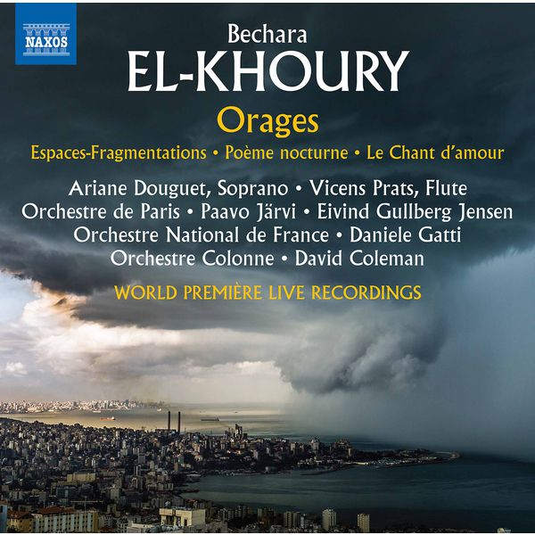 Orchestre de Paris - Bechara El-Khoury: Orages (Live)