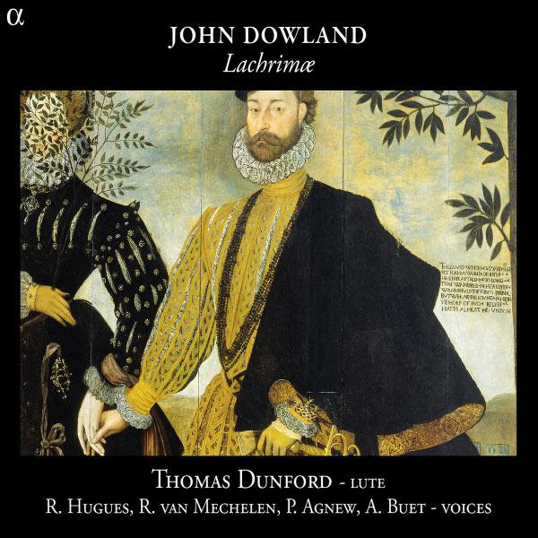 Alain Buet - John Dowland : Lachrimæ (Pièces pour luth & airs)