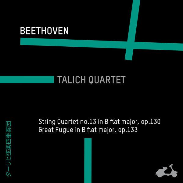 Talich Quartet Beethoven: String Quartet No. 13 in B-Flat Major, Op. 130 & Great Fugue in B-Flat Major, Op. 133
