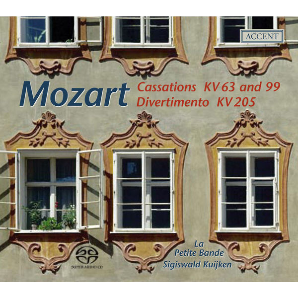 La Petite Bande - Mozart, W.A.: Cassations - K. 63, 99 / March in D Major / Divertimento in D Major