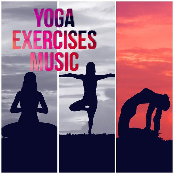 Yoga Exercises Music – Yoga Music, Chakra Healing, Spirituality