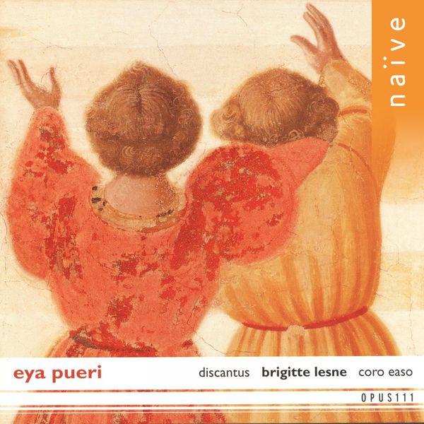 Brigitte Lesne - Eya Pueri: Chant de Noël des XIIe et XIIIe siècles