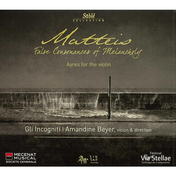 Amandine Beyer - Nicola Matteis: False consonances of Melancholy (Ayres)
