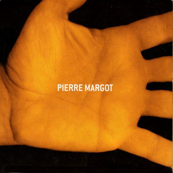 Pierre Margot - Pierre Margot