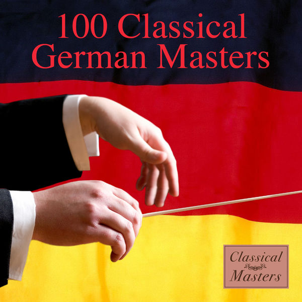 Various Artists - 100 Classical German Masters