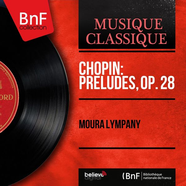 Moura Lympany - Chopin: Préludes, Op. 28 (Mono Version)