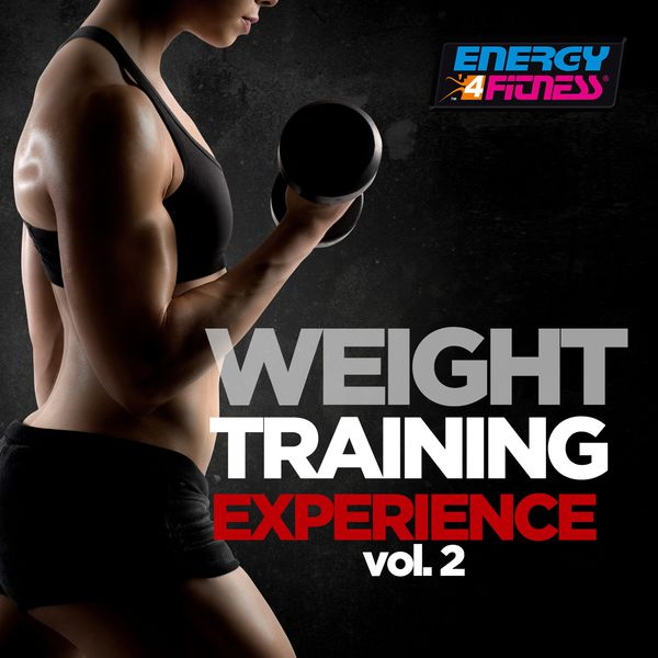 Various Artists - Weight Training Experience, Vol. 2 (60 Minutes Non-Stop Mixed Compilation for Fitness & Workout 130 - 145 BPM)