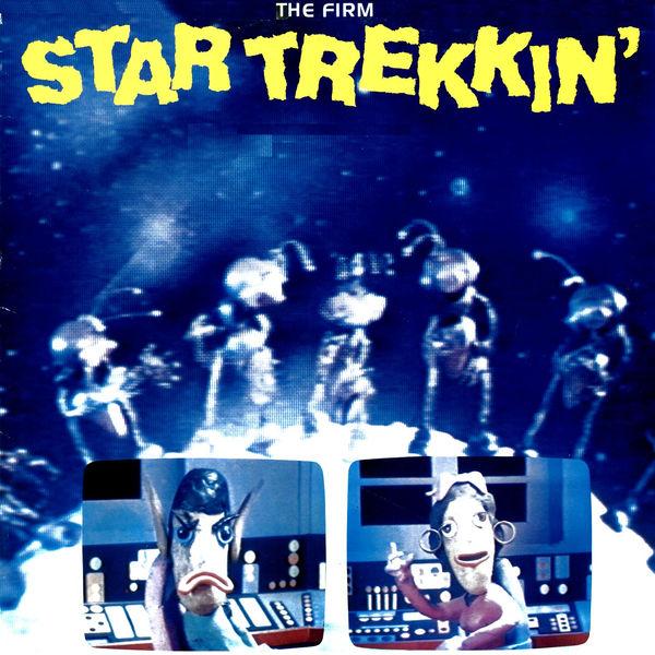 The Firm - Star Trekkin' - Single