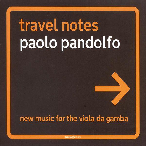 Paolo Pandolfo - Pandolfo, P.: Baghdad's Spring / Metamorphosis / Il Sogno Di Proserpina / Brothers / La Florentine / Prairies (Travel Notes)