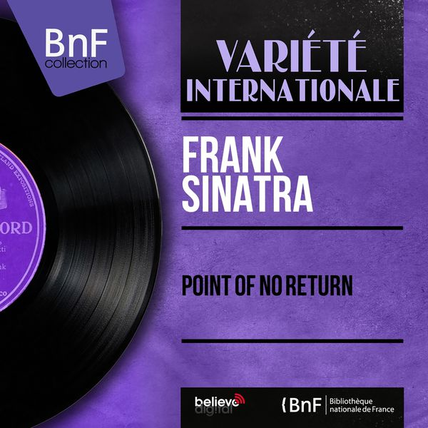 Frank Sinatra - Point of No Return (Remastered, Stereo Version)