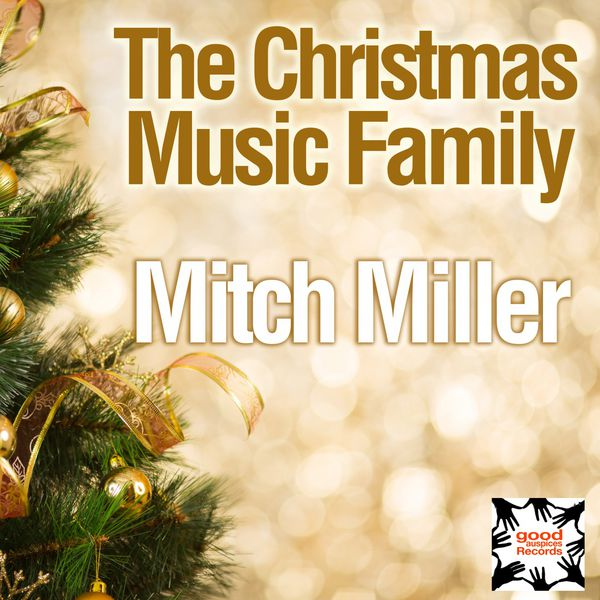 mitch miller the christmas music family