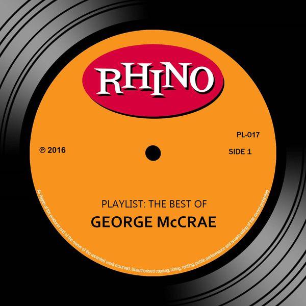 George McCrae - Playlist: The Best Of George McCrae