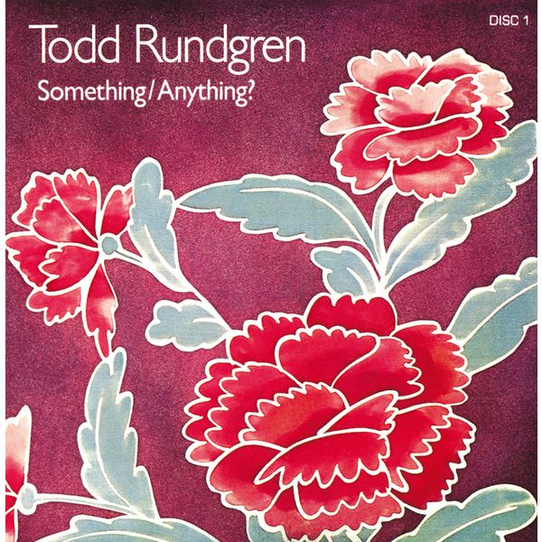Todd Rundgren - Something / Anything?