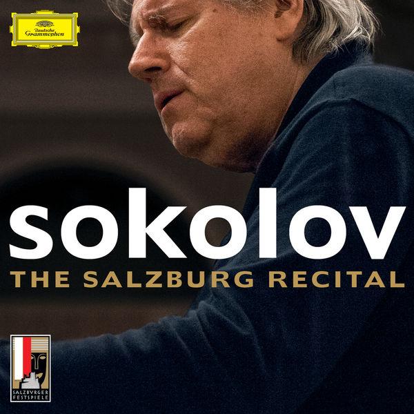 Grigory Sokolov - The Salzburg Recital