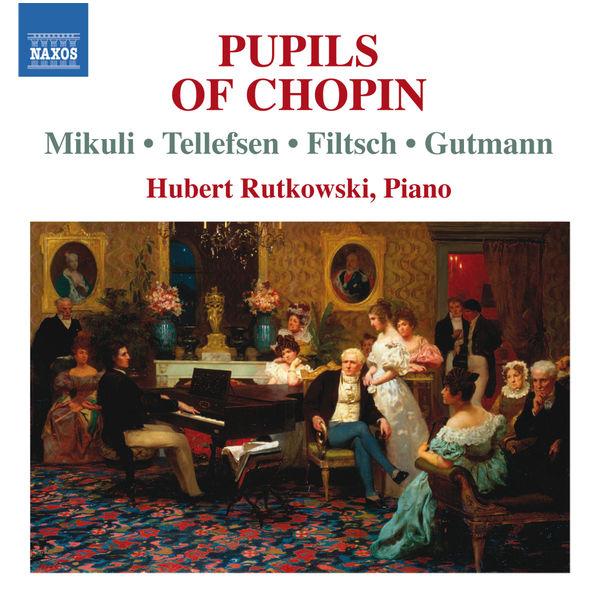 Hubert Rutkowski - Musique pour piano par les élèves de Chopin