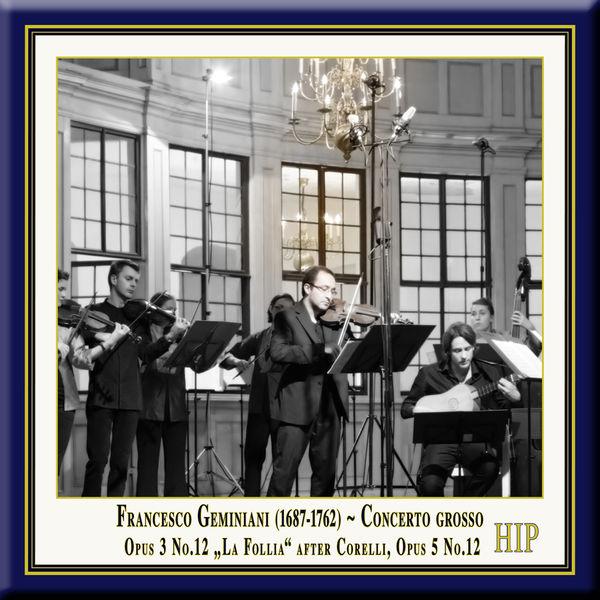 "Riccardo Masahide Minasi - Geminiani: Concerto Grosso No. 12 in D Minor (after Corelli's Sonata, Op. 5, No. 12, ""La Follia"")"