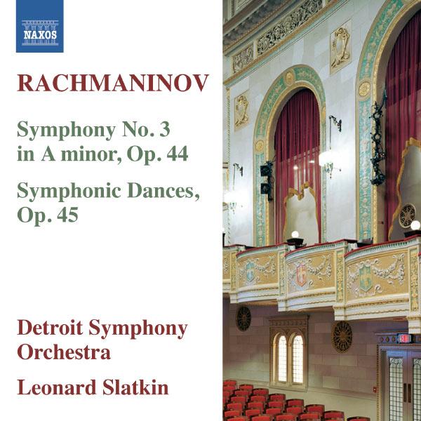 Leonard Slatkin - Rachmaninov : Symphony No. 3 - Symphonic Dances