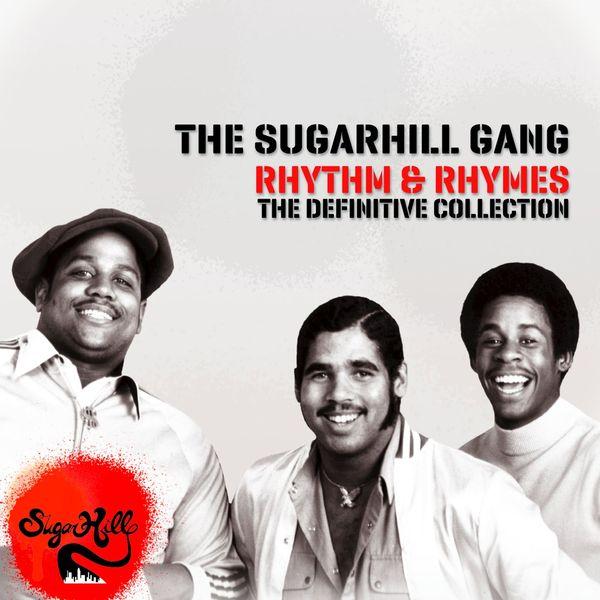 The Sugarhill Gang - Rhythm & Rhymes - The Definitve Collection