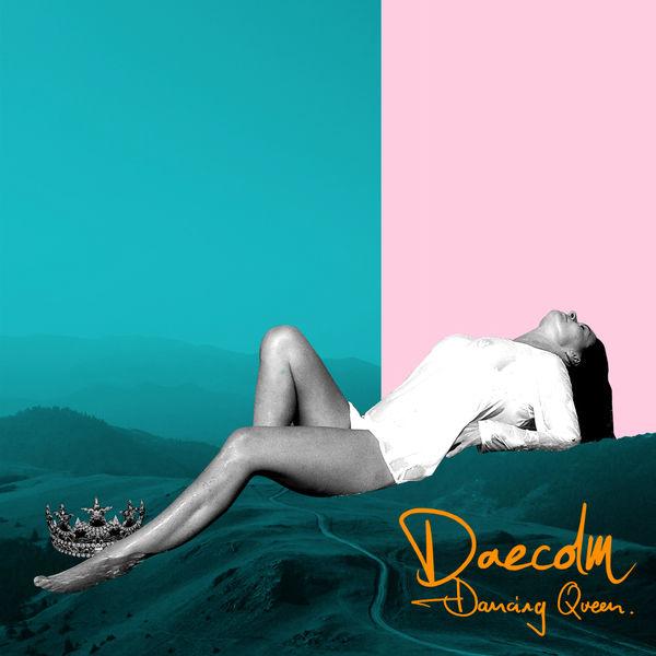 Daecolm - Dancing Queen